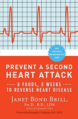 Prevent a Second Heart Attack By Brill, Janet/ Volgman, Annabelle S.