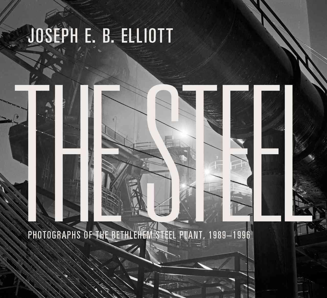 The Steel By Elliot, Joseph E. B.
